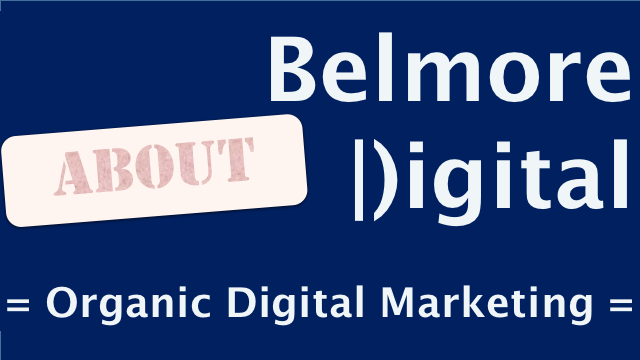 About Belmore Digital