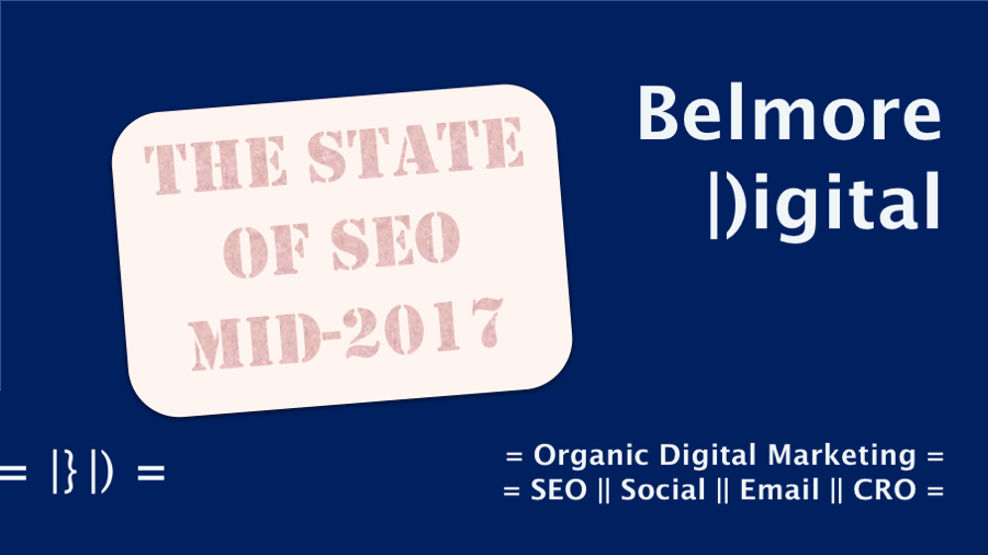 The State of SEO Mid 2017