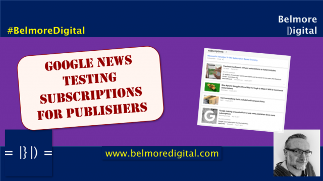 Google News Testing Subscriptions For Publishers