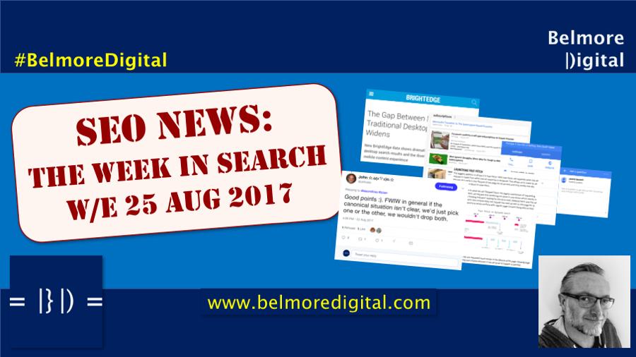 TWIS SEO News & Updates 25th August 2017