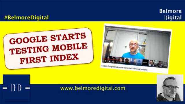 Google Starts Testing Mobile First Index