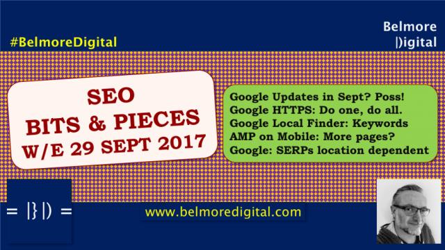 SEO Bits & Pieces 29 Sept 2017