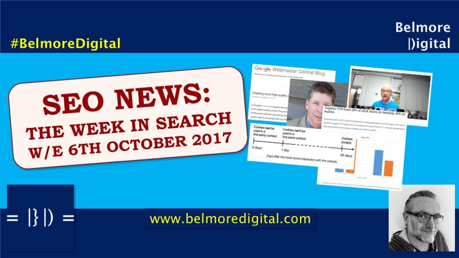 TWIS SEO News & Updates w/e 6th October 2017