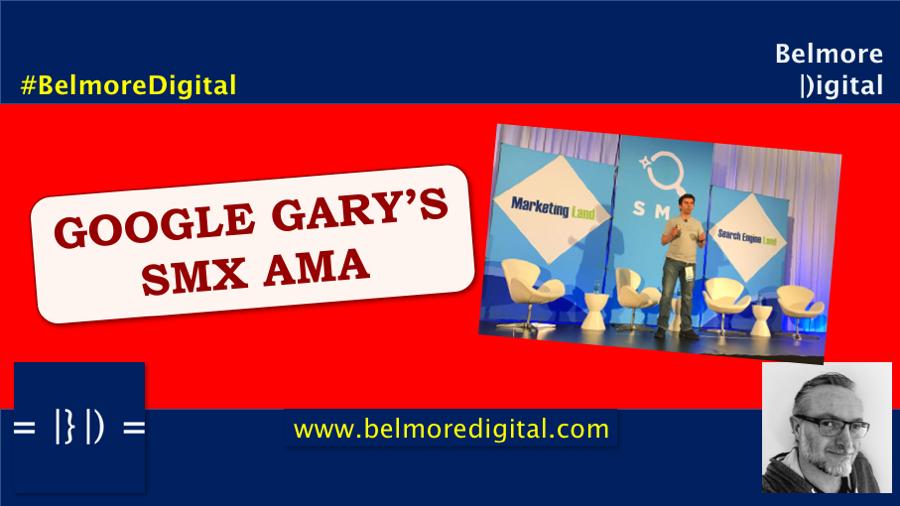Google Gary Illyes SMX AMA