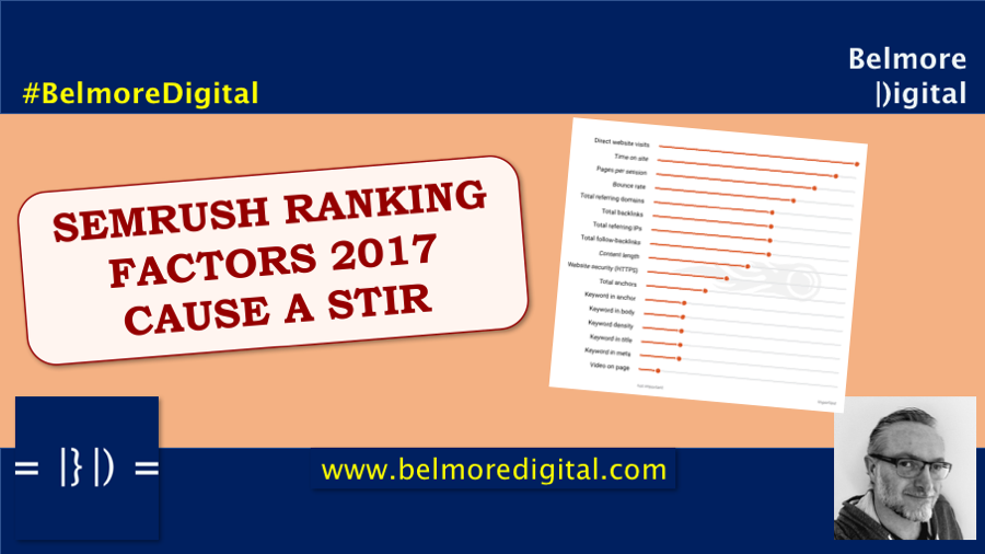 SEMRush Ranking Factors 2017 Cause A Stir