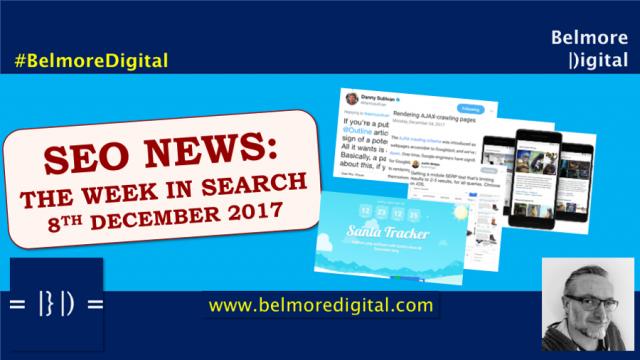 SEO News & Updates 8th December 2017